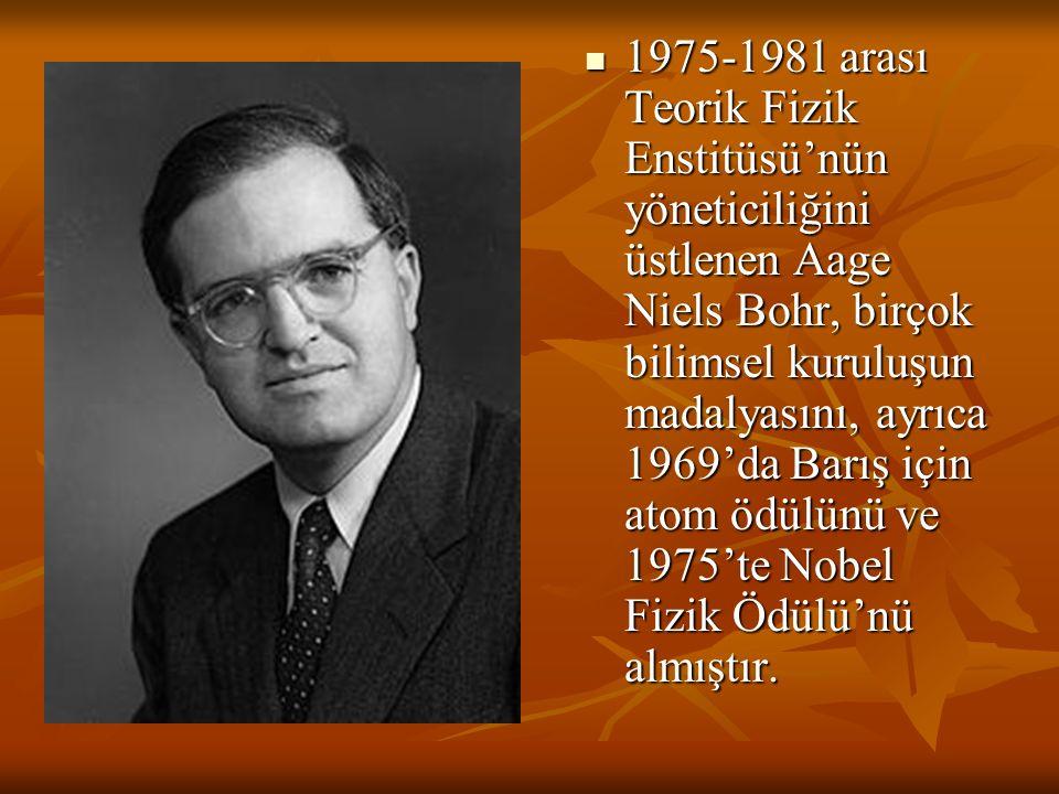 1975-1981 arası Teorik Fizik Enstitüsü'nün yöneticiliğini üstlenen Aage Niels Bohr, birçok bilimsel kuruluşun madalyasını, ayrıca 1969'da Barış için atom ödülünü ve 1975'te Nobel Fizik Ödülü'nü almıştır.