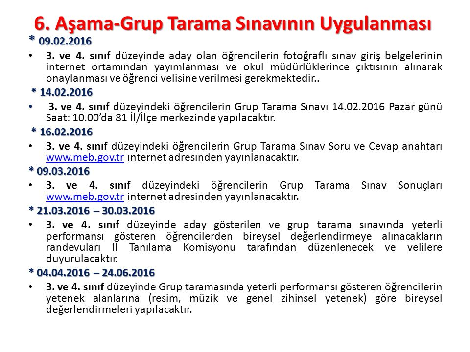 6. Aşama-Grup Tarama Sınavının Uygulanması