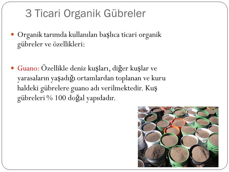 3 Ticari Organik Gübreler