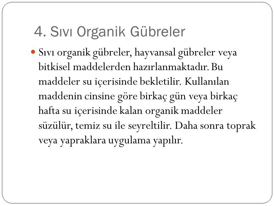 4. Sıvı Organik Gübreler