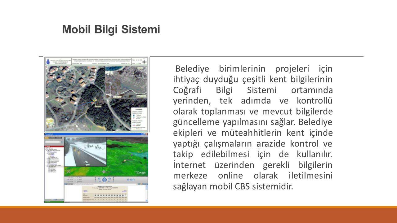 Mobil Bilgi Sistemi