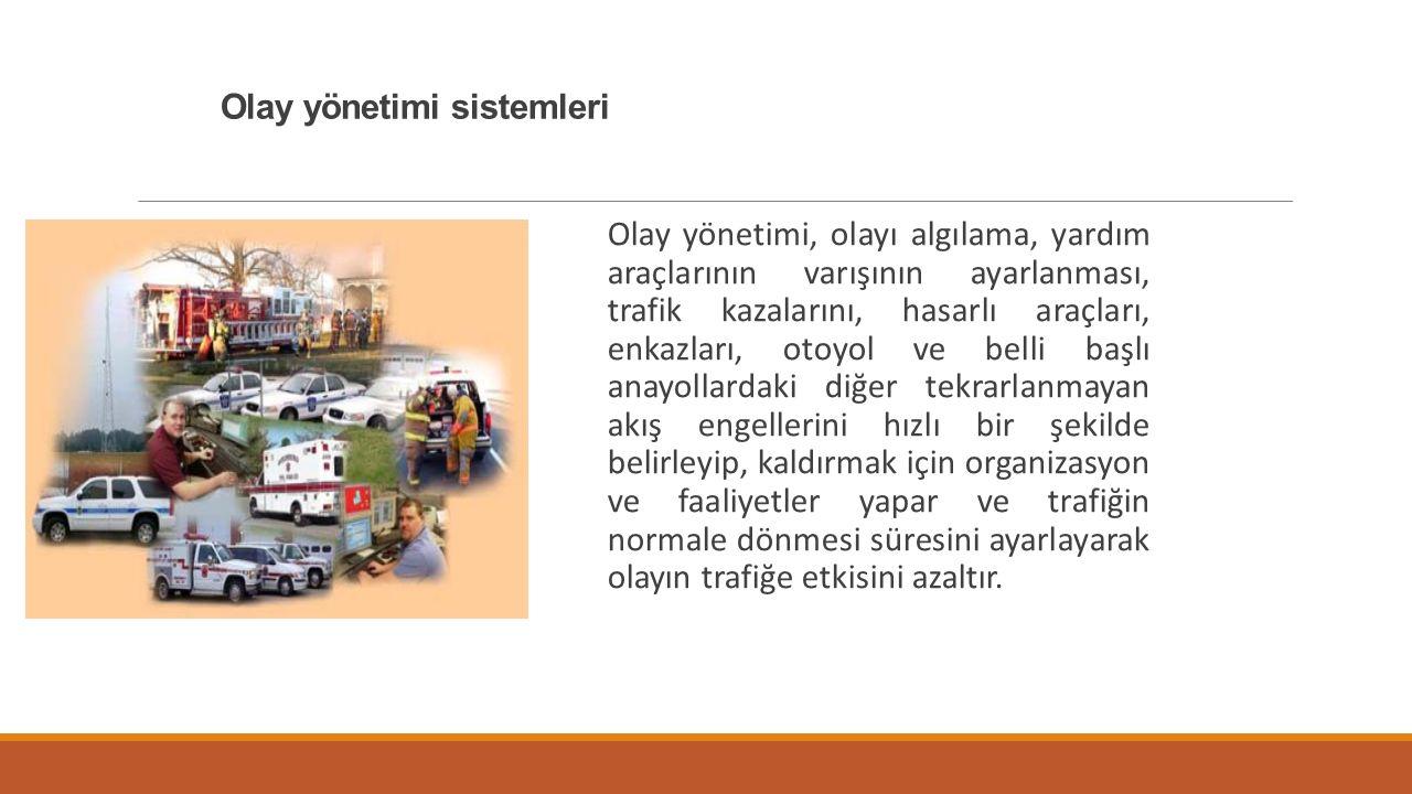 Olay yönetimi sistemleri