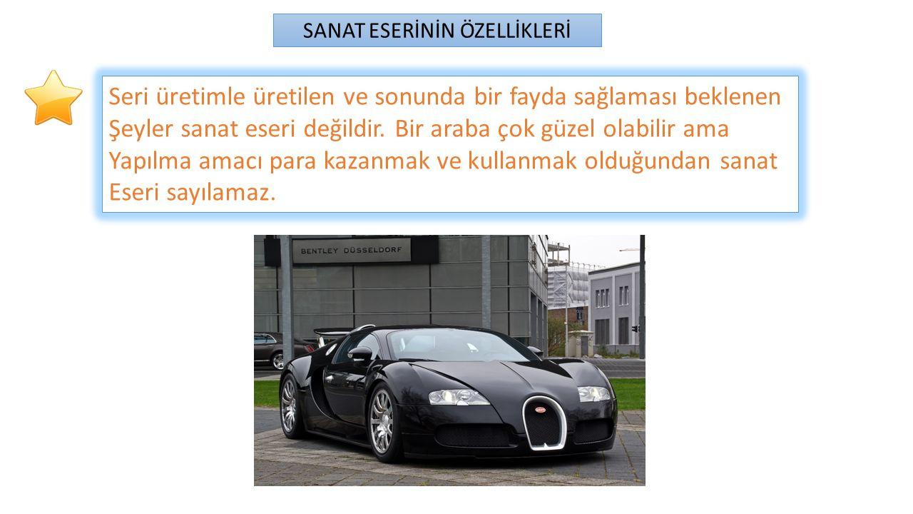 SANAT ESERİNİN ÖZELLİKLERİ