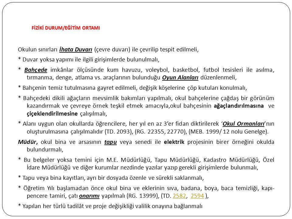 FİZİKİ DURUM/EĞİTİM ORTAMI