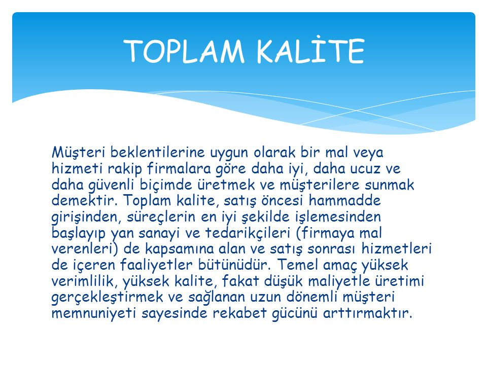 TOPLAM KALİTE