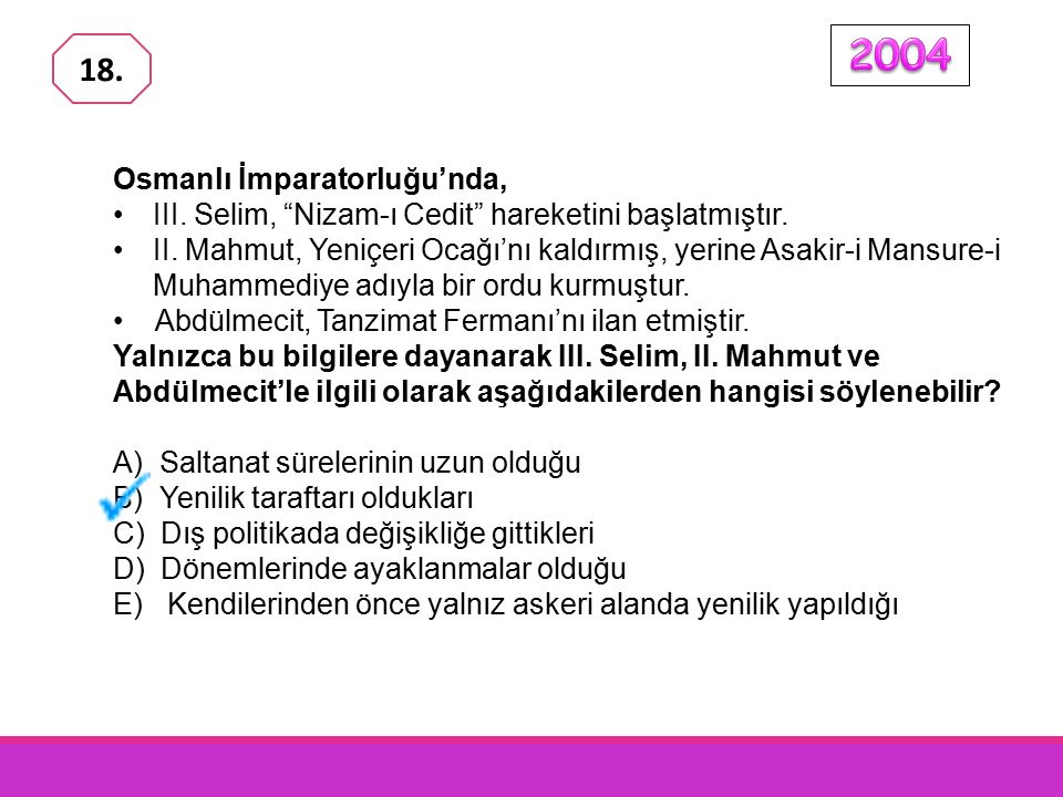 2004 18. Osmanlı İmparatorluğu'nda,