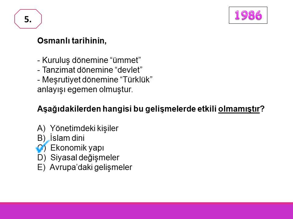 1986 5. Osmanlı tarihinin, - Kuruluş dönemine ümmet