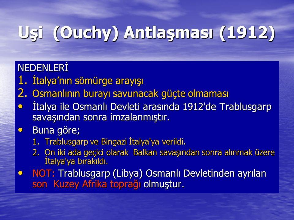 Uşi (Ouchy) Antlaşması (1912)