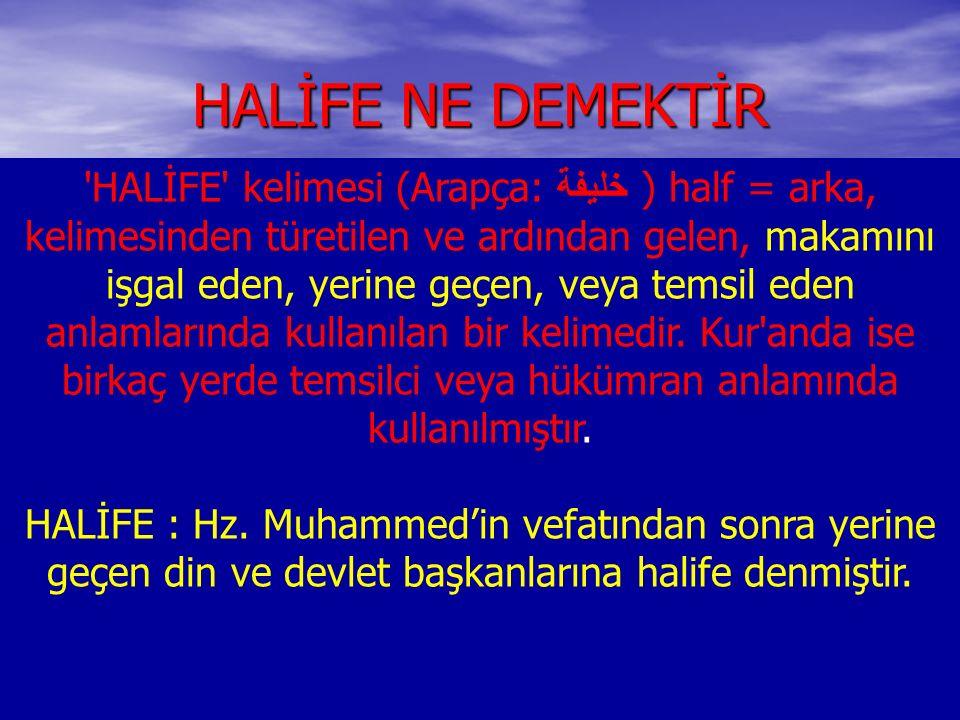 HALİFE NE DEMEKTİR