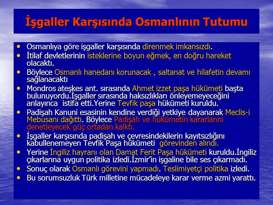İşgaller Karşısında Osmanlının Tutumu