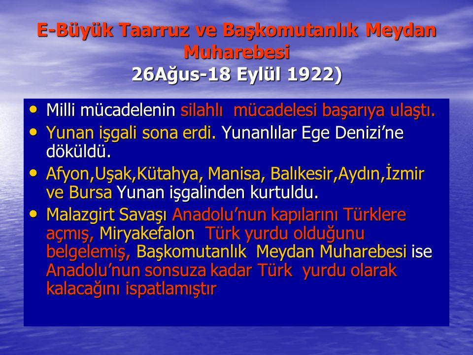 E-Büyük Taarruz ve Başkomutanlık Meydan Muharebesi 26Ağus-18 Eylül 1922)