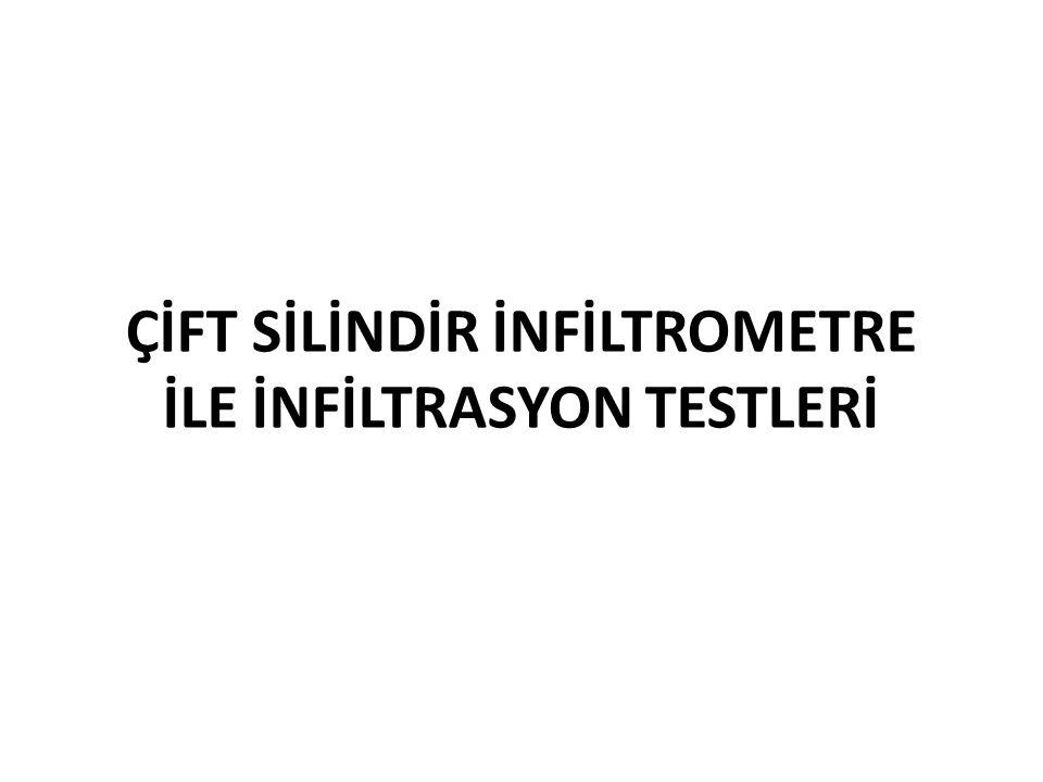 ÇİFT SİLİNDİR İNFİLTROMETRE İLE İNFİLTRASYON TESTLERİ