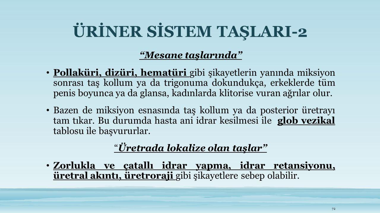 ÜRİNER SİSTEM TAŞLARI-2
