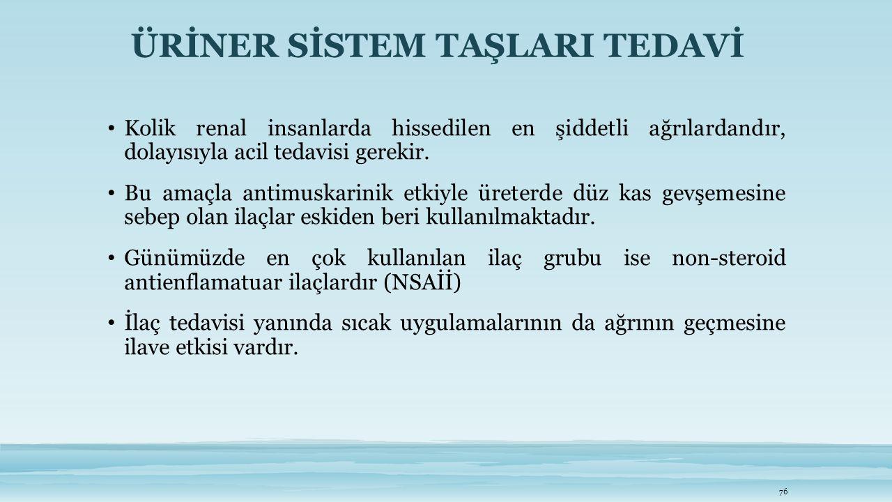 ÜRİNER SİSTEM TAŞLARI TEDAVİ