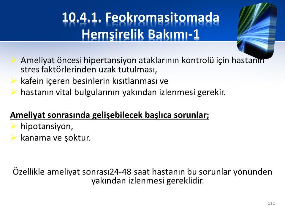 10.4.1. Feokromasitomada Hemşirelik Bakımı-1