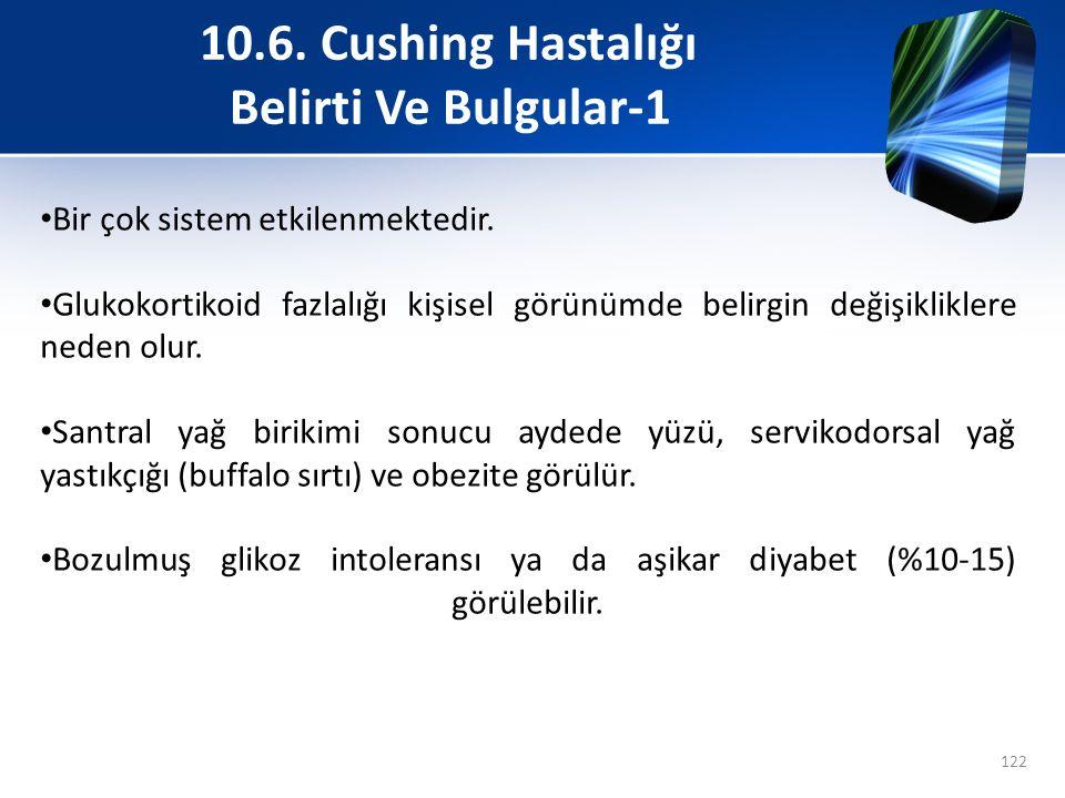 10.6. Cushing Hastalığı Belirti Ve Bulgular-1