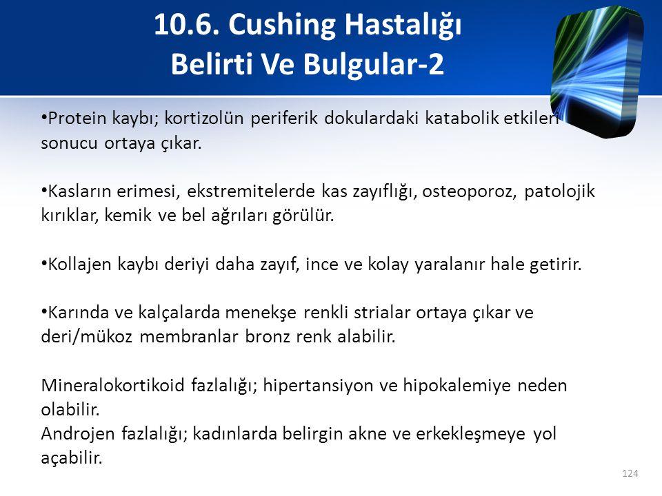 10.6. Cushing Hastalığı Belirti Ve Bulgular-2