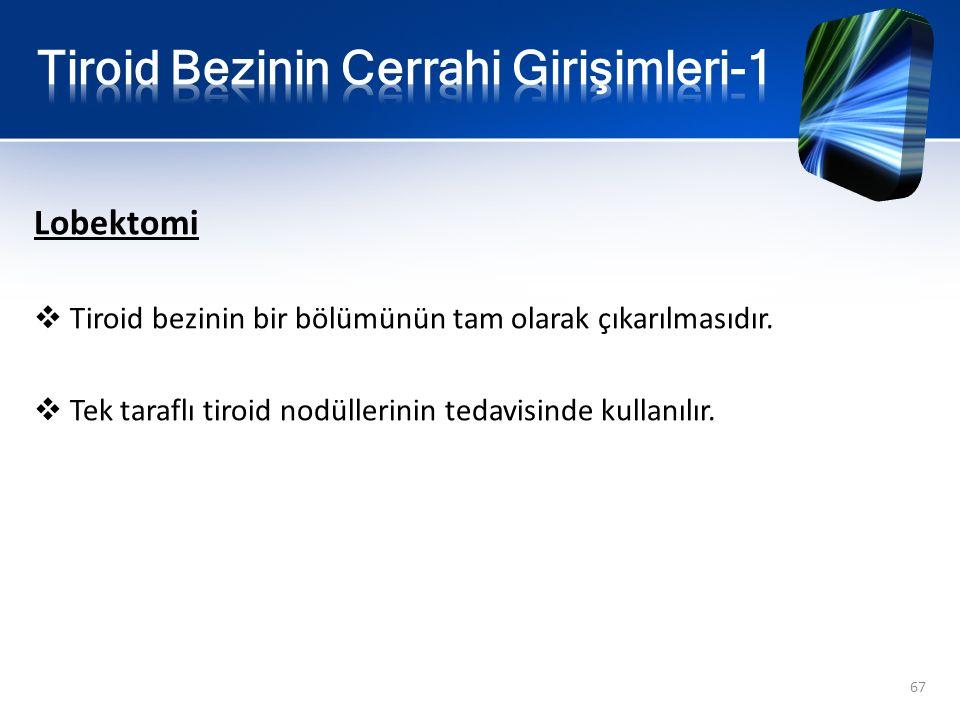 Tiroid Bezinin Cerrahi Girişimleri-1