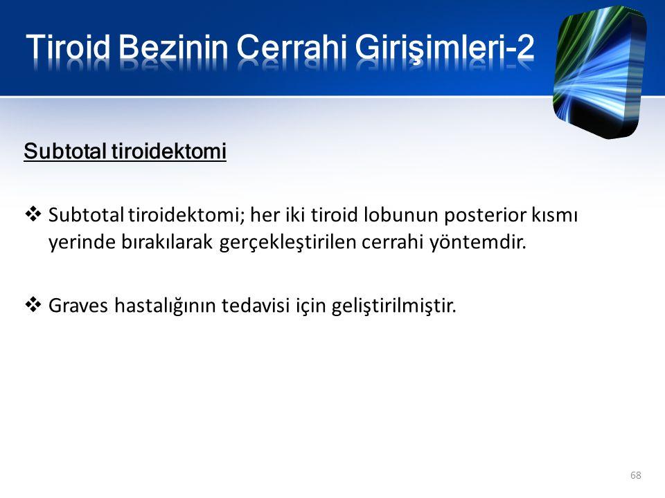Tiroid Bezinin Cerrahi Girişimleri-2