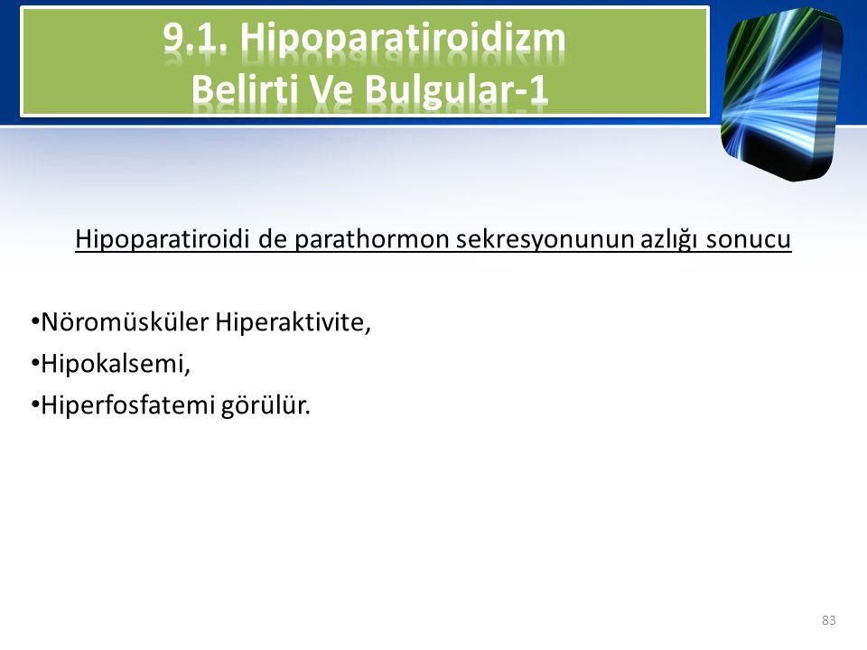 9.1. Hipoparatiroidizm Belirti Ve Bulgular-1