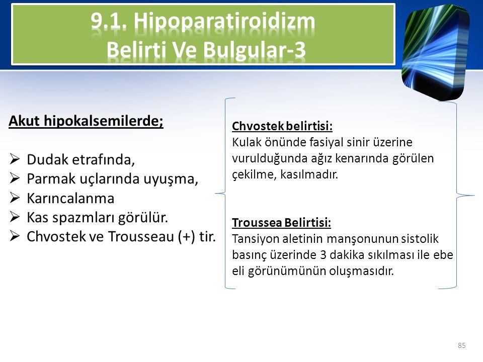9.1. Hipoparatiroidizm Belirti Ve Bulgular-3