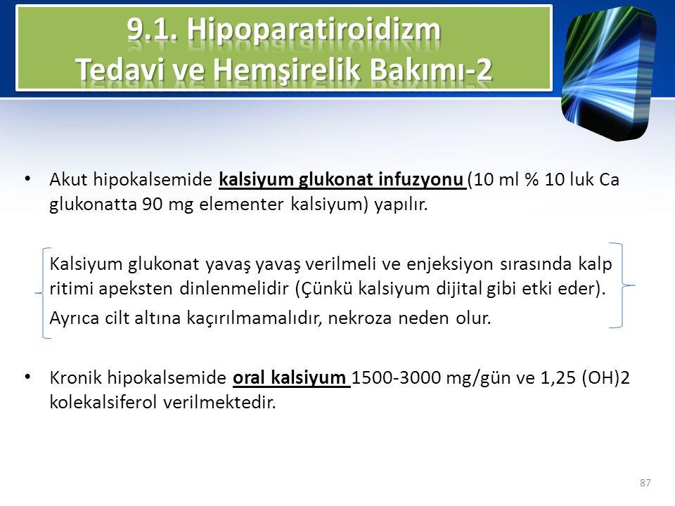 9.1. Hipoparatiroidizm Tedavi ve Hemşirelik Bakımı-2
