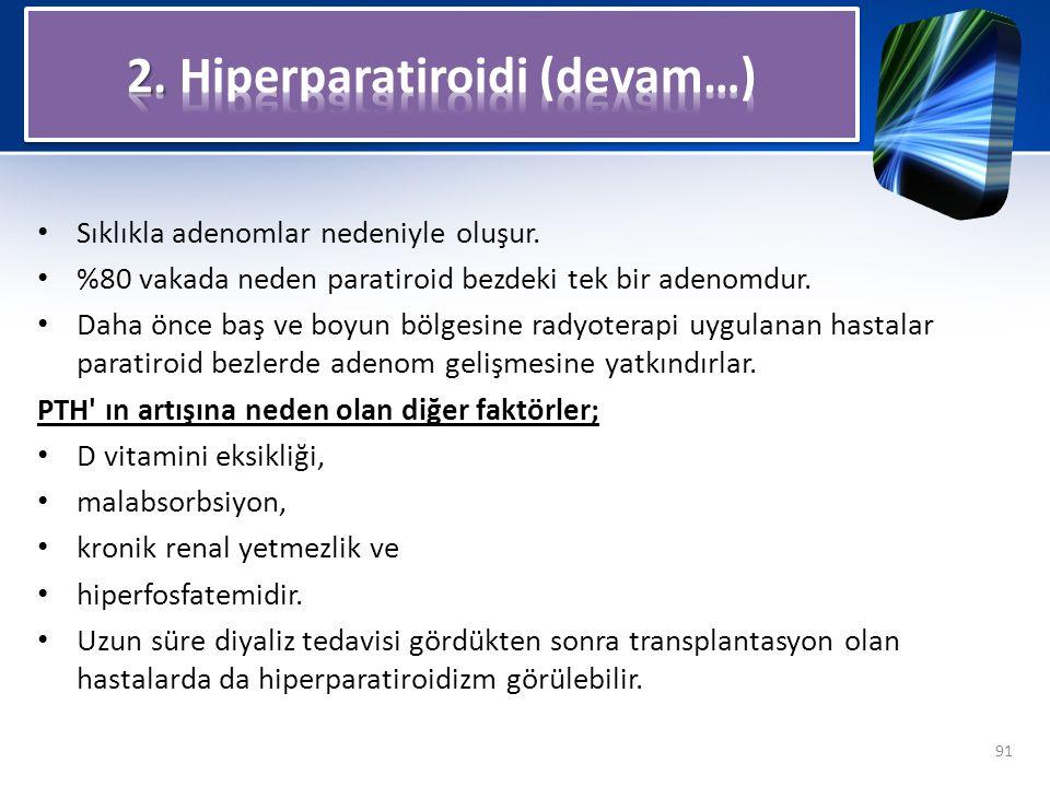 2. Hiperparatiroidi (devam…)