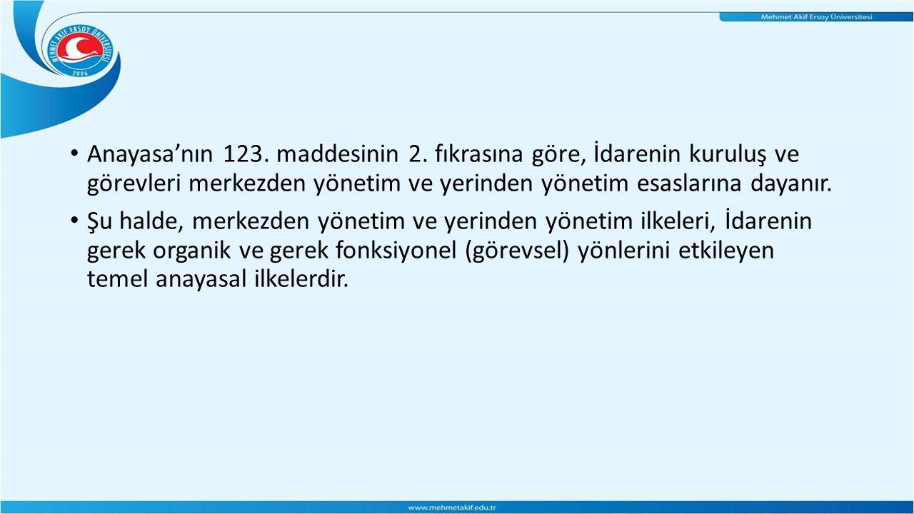 Anayasa'nın 123. maddesinin 2