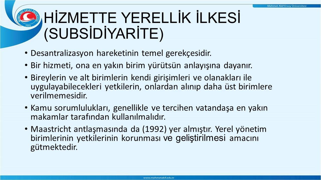 HİZMETTE YERELLİK İLKESİ (SUBSİDİYARİTE)