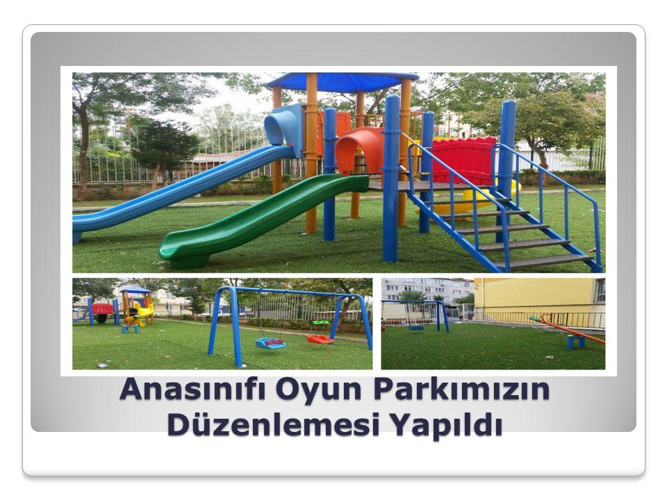 Anasınıfı Oyun Parkımızın Düzenlemesi Yapıldı