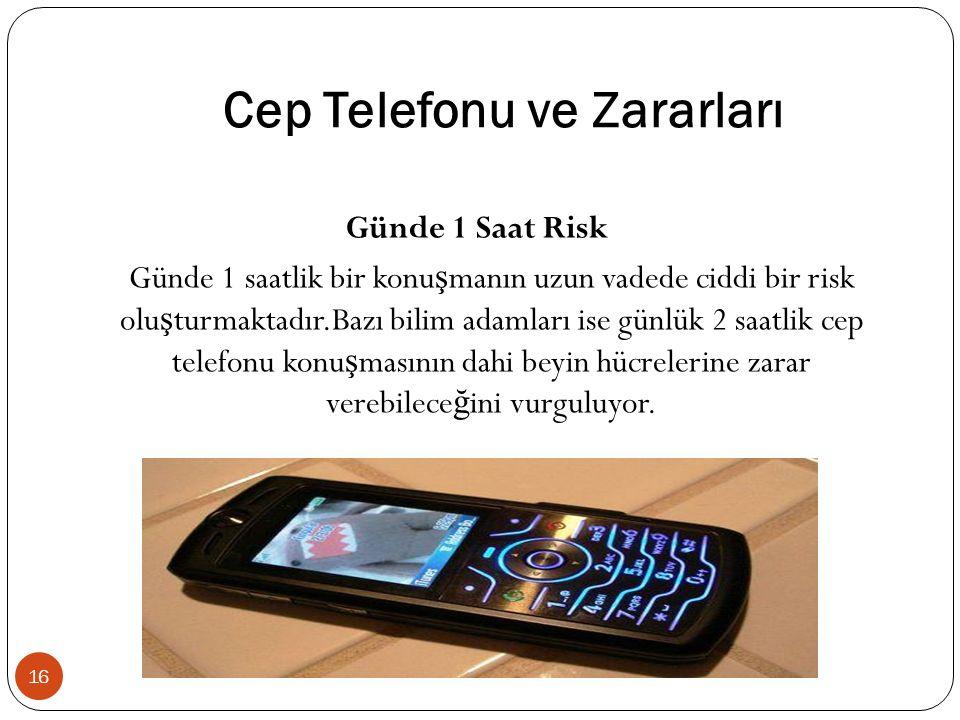 Cep Telefonu ve Zararları