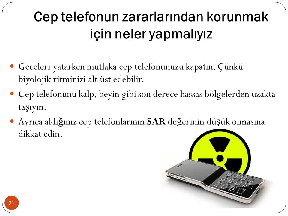 Cep telefonun zararlarından korunmak için neler yapmalıyız