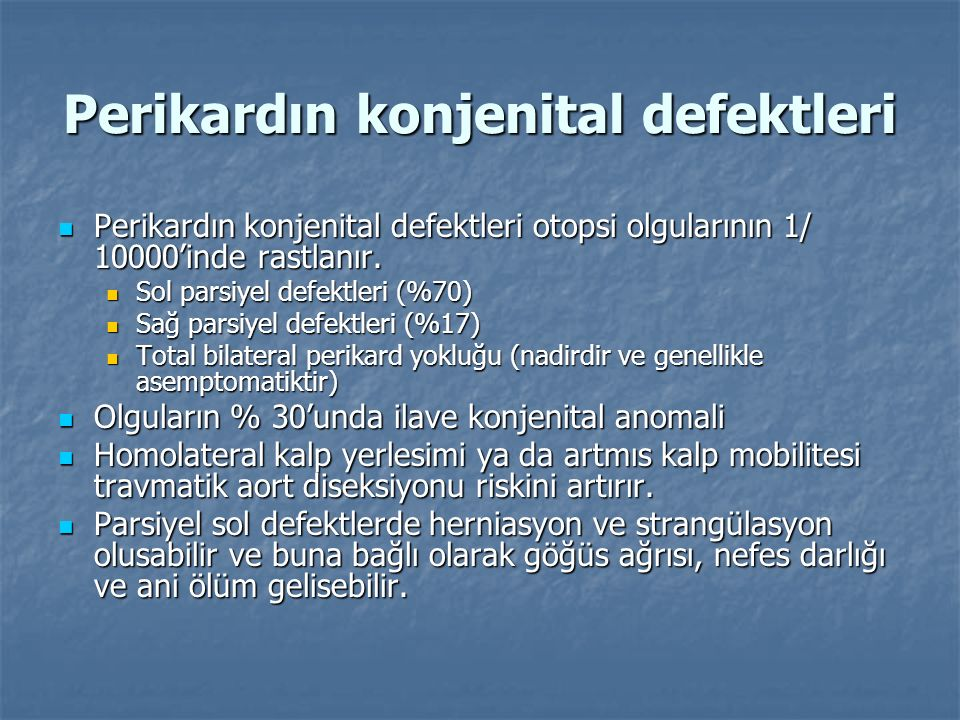 Perikardın konjenital defektleri