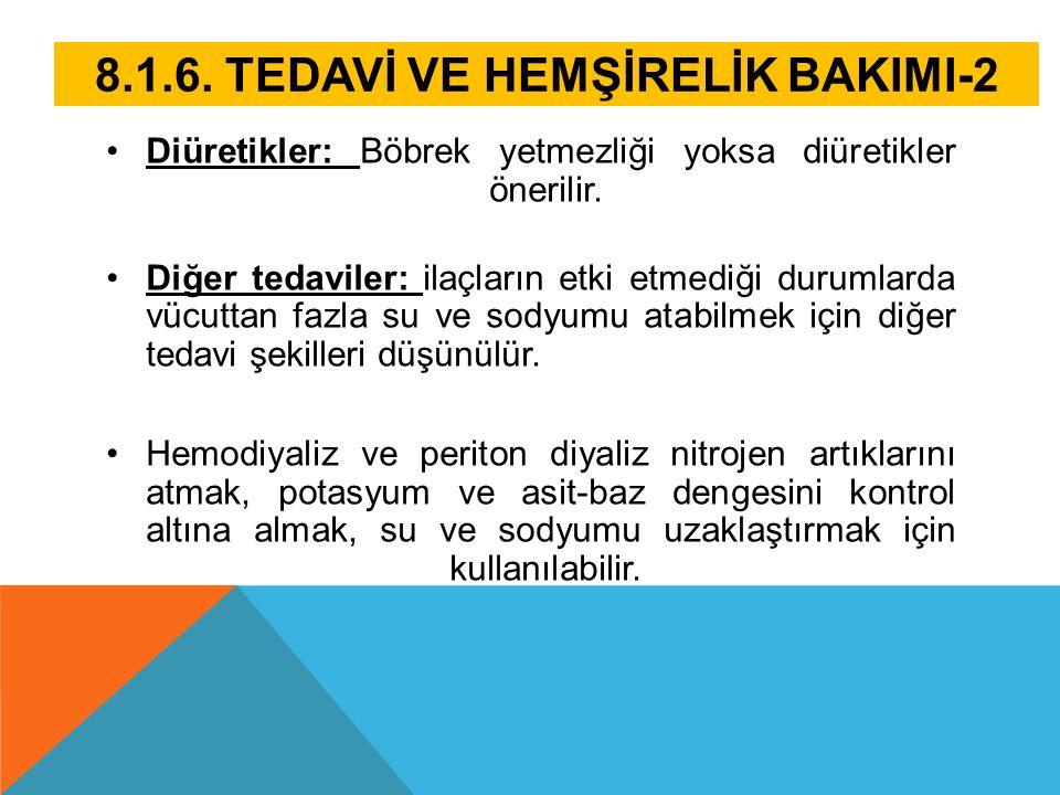 8.1.6. TEDAVİ VE HEMŞİRELİK BAKIMI-2