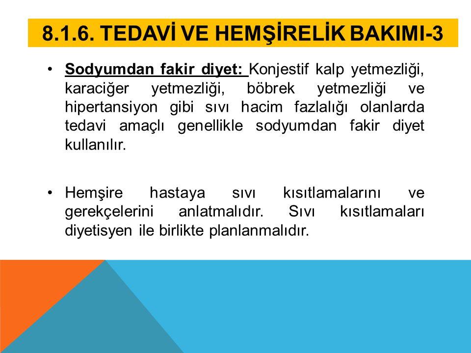 8.1.6. TEDAVİ VE HEMŞİRELİK BAKIMI-3