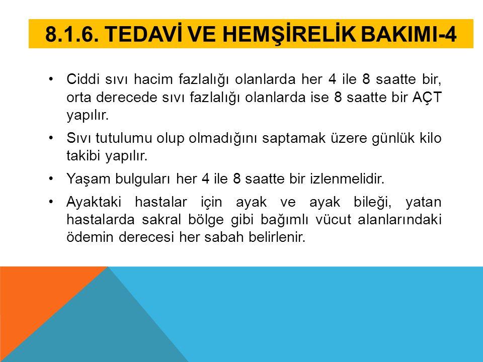 8.1.6. TEDAVİ VE HEMŞİRELİK BAKIMI-4