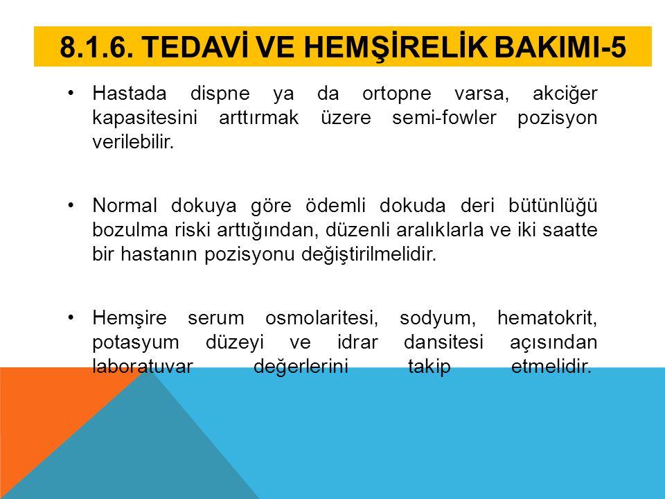 8.1.6. TEDAVİ VE HEMŞİRELİK BAKIMI-5