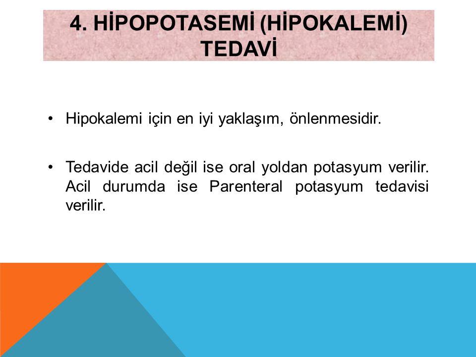 4. Hİpopotasemİ (Hİpokalemİ) tedavİ