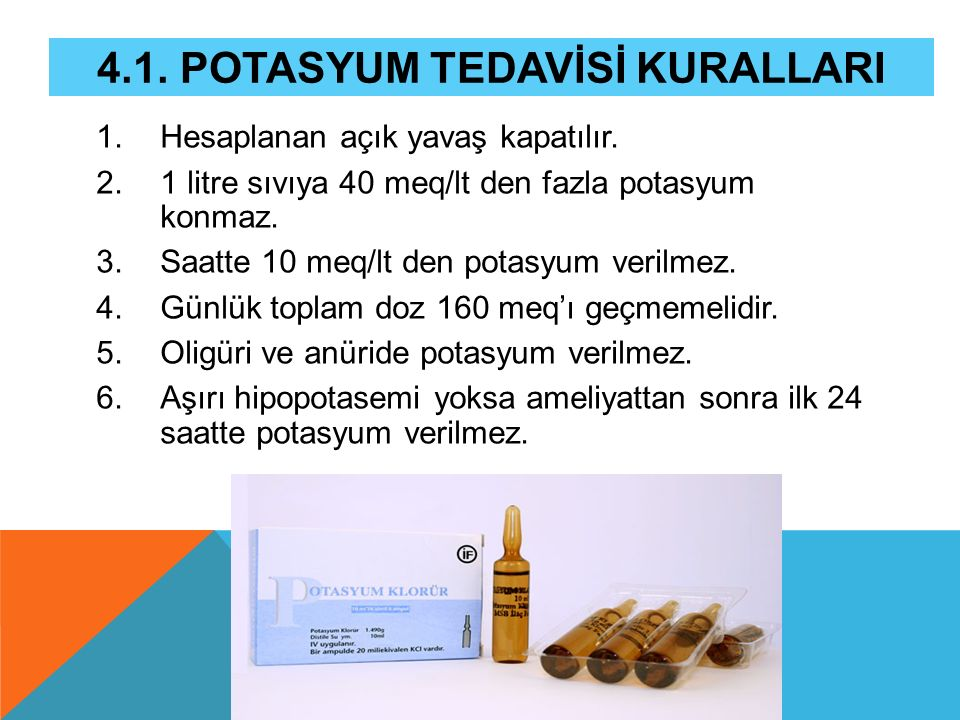 4.1. Potasyum Tedavİsİ KurallarI