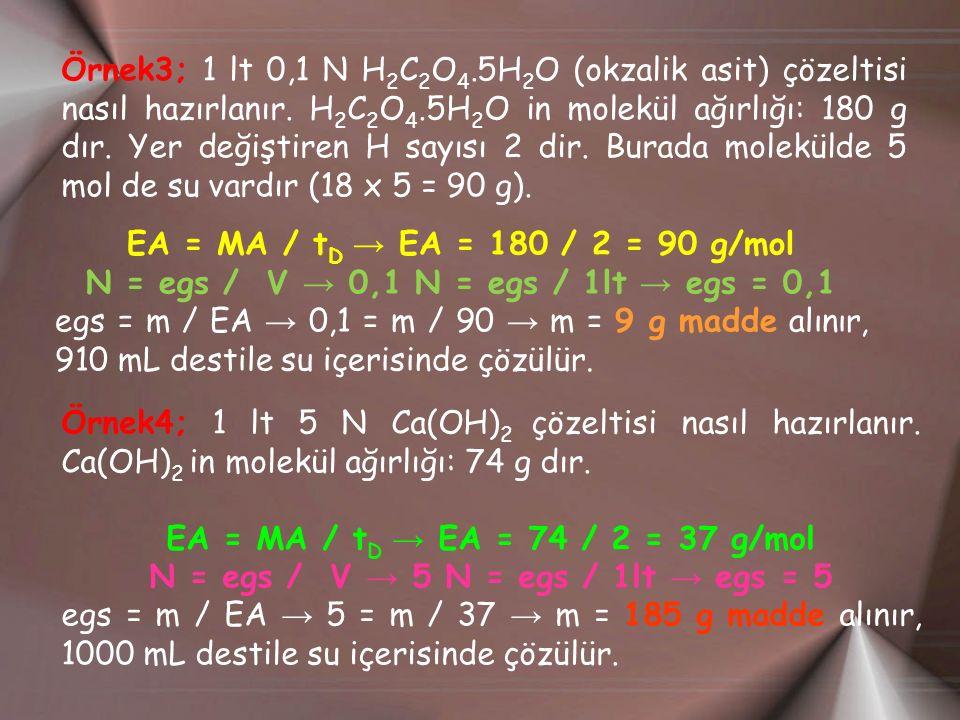 N = egs / V → 0,1 N = egs / 1lt → egs = 0,1