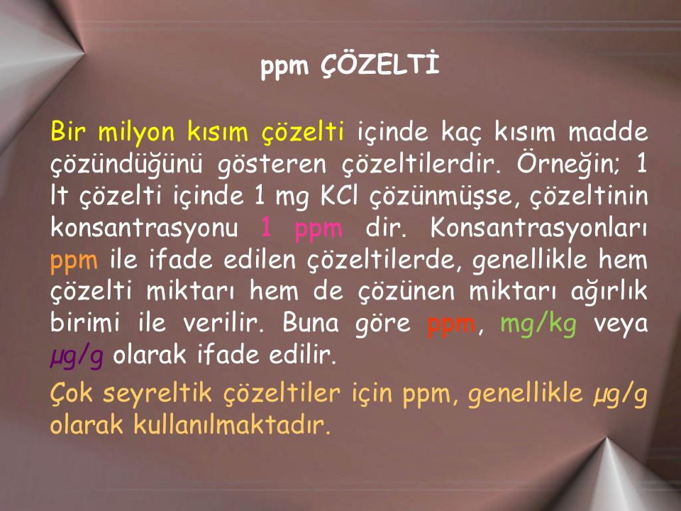 ppm ÇÖZELTİ