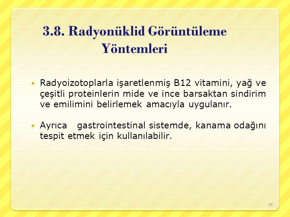 3.8. Radyonüklid Görüntüleme Yöntemleri