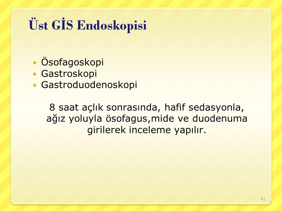 Üst GİS Endoskopisi Ösofagoskopi Gastroskopi Gastroduodenoskopi