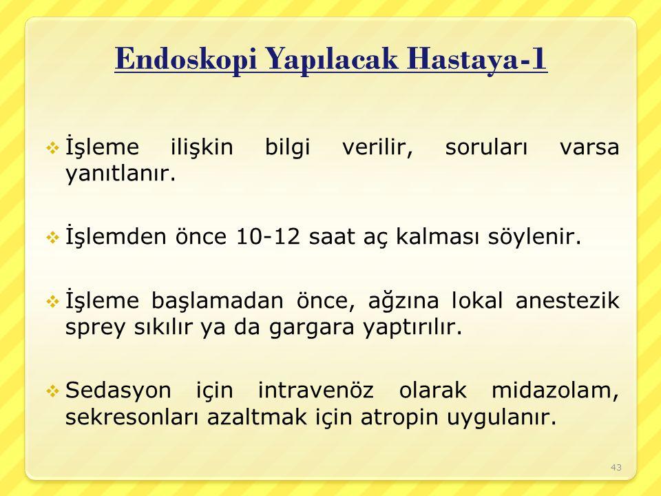 Endoskopi Yapılacak Hastaya-1