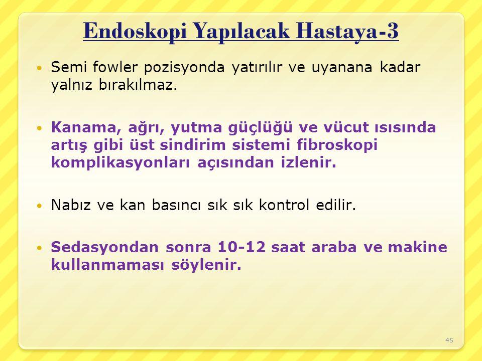 Endoskopi Yapılacak Hastaya-3