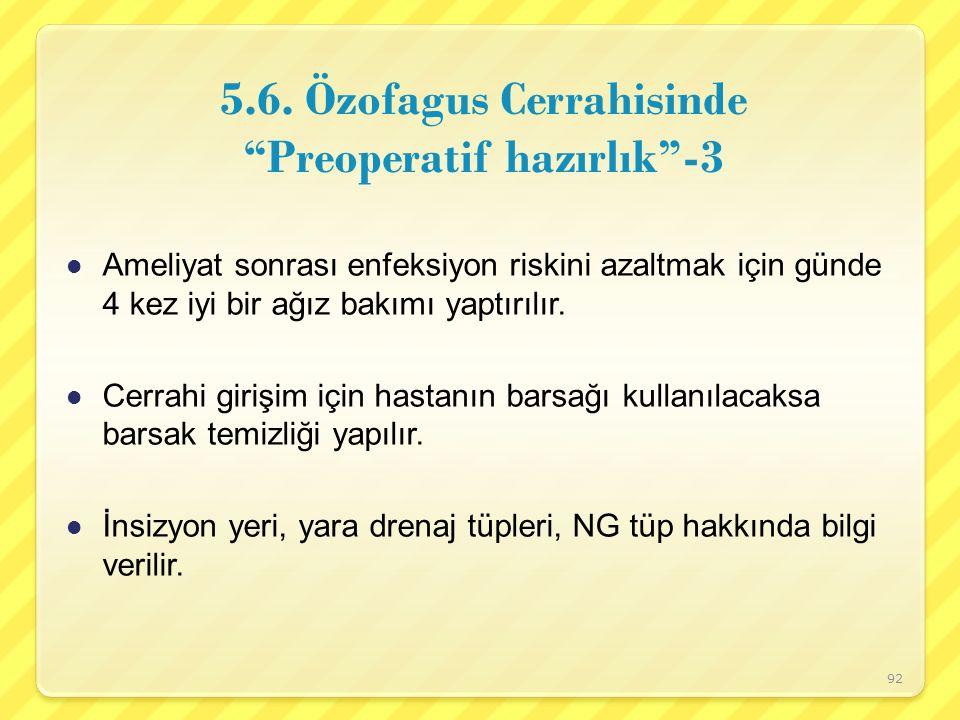 5.6. Özofagus Cerrahisinde Preoperatif hazırlık -3