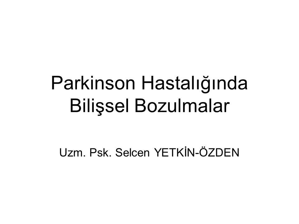 Parkinson Hastalığında Bilişsel Bozulmalar