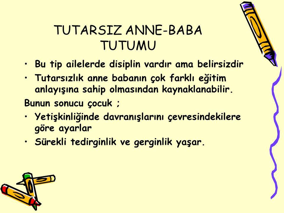TUTARSIZ ANNE-BABA TUTUMU