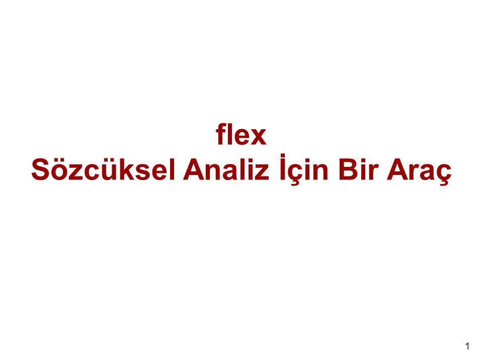 flex Sözcüksel Analiz İçin Bir Araç
