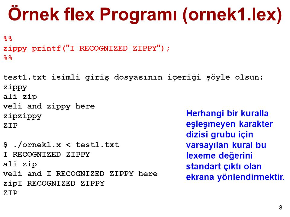 Örnek flex Programı (ornek1.lex)